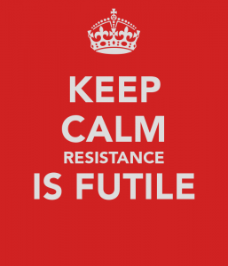 keep-calm-resistance-is-futile-2